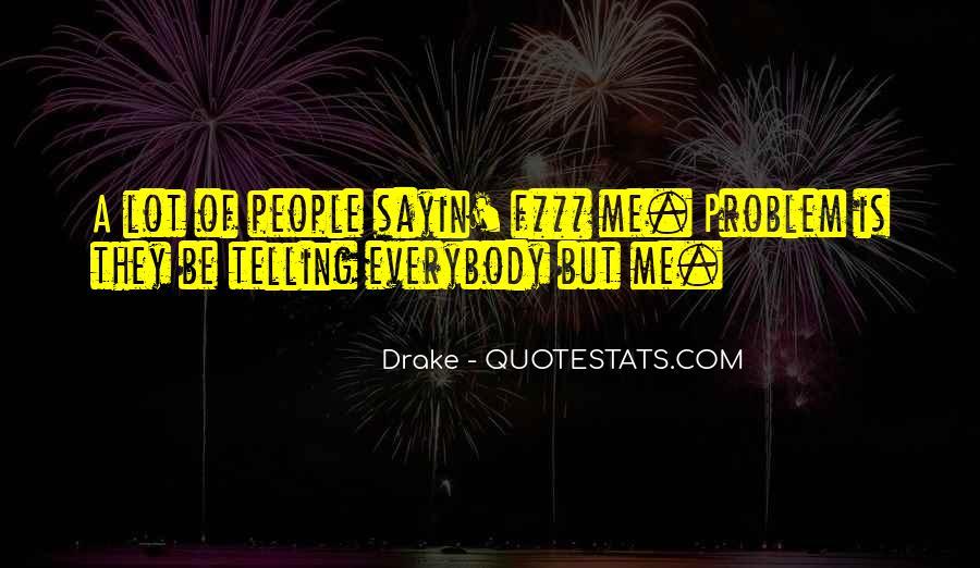 F.m Drake Quotes #1820161