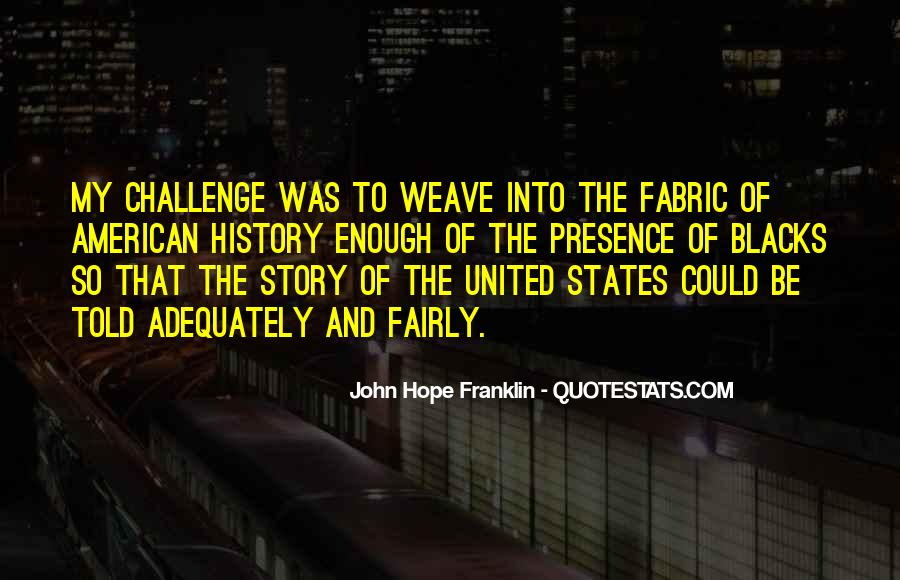 Fabric Inspirational Quotes #1395111