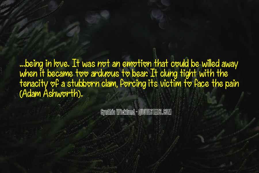 Face The Pain Quotes #116315