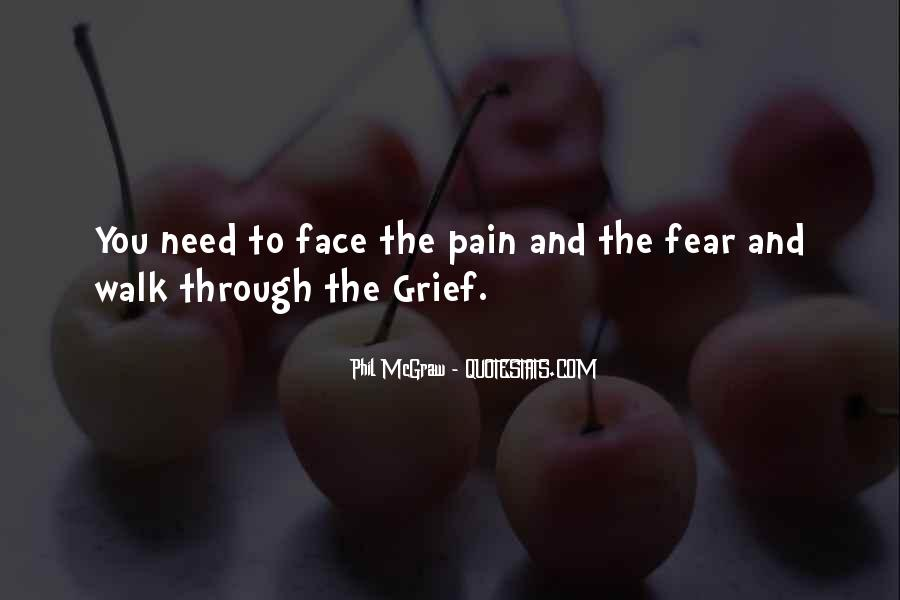 Face The Pain Quotes #138136