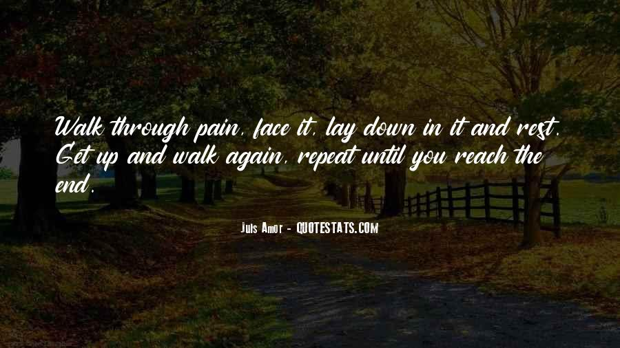 Face The Pain Quotes #159266