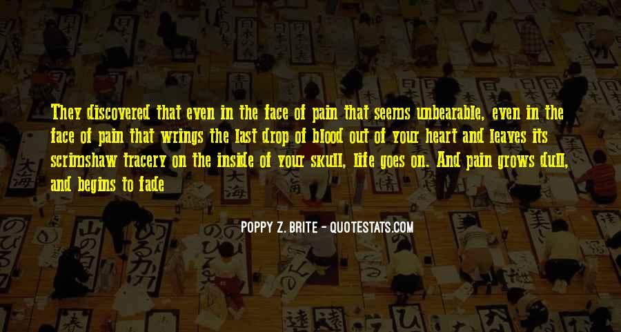 Face The Pain Quotes #229357