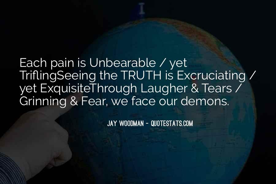 Face The Pain Quotes #304630