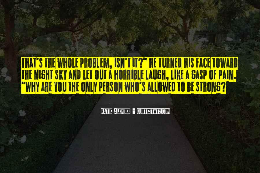 Face The Pain Quotes #325103