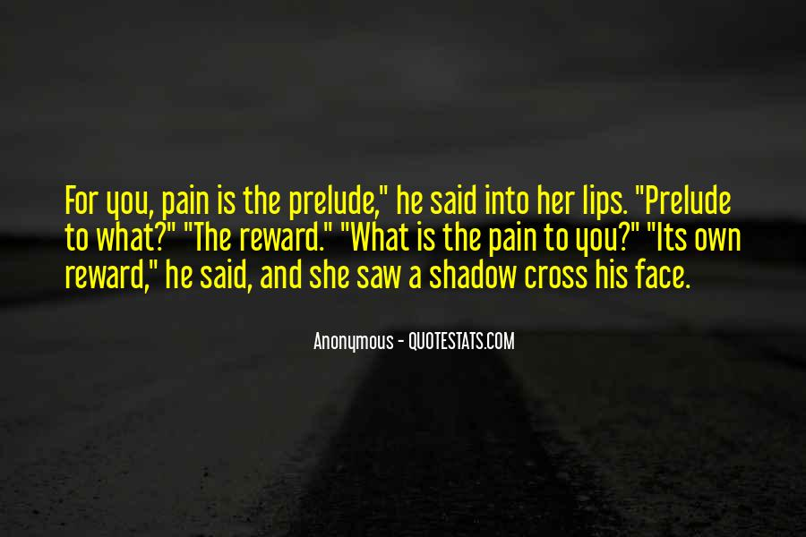 Face The Pain Quotes #328775