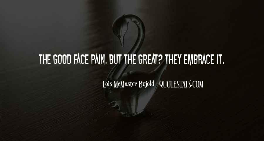 Face The Pain Quotes #507792