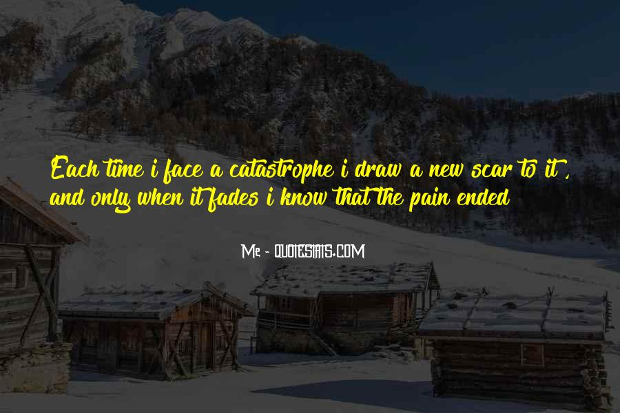 Face The Pain Quotes #602833