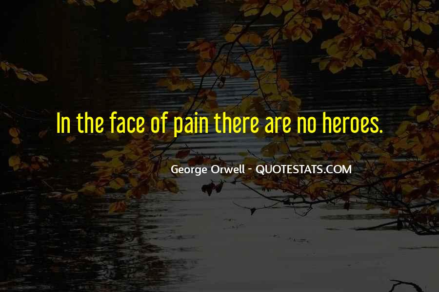 Face The Pain Quotes #640551