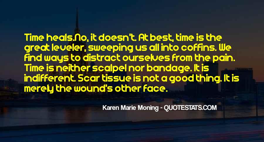 Face The Pain Quotes #693073