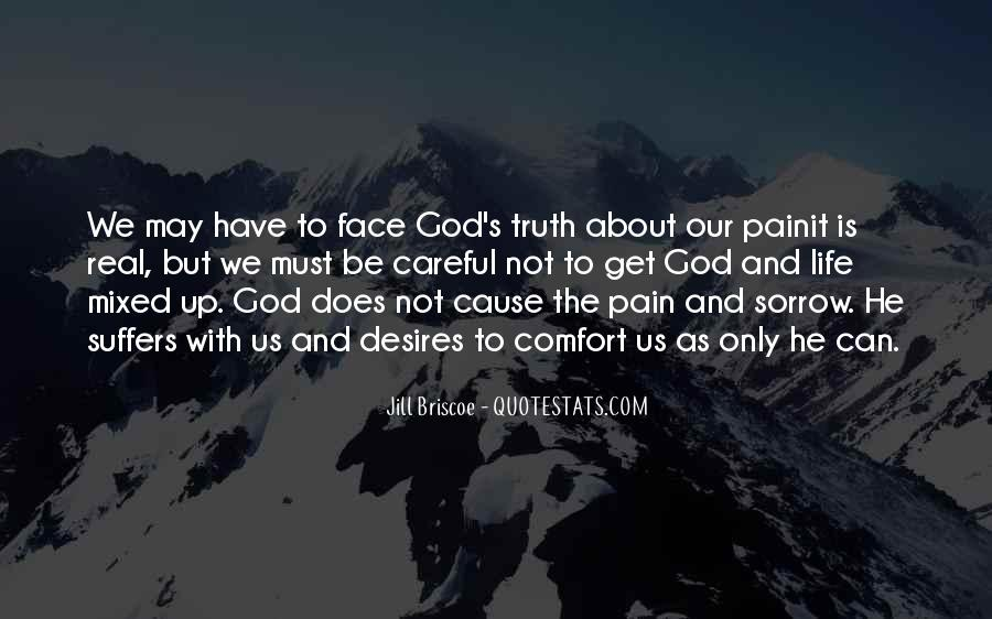 Face The Pain Quotes #710826