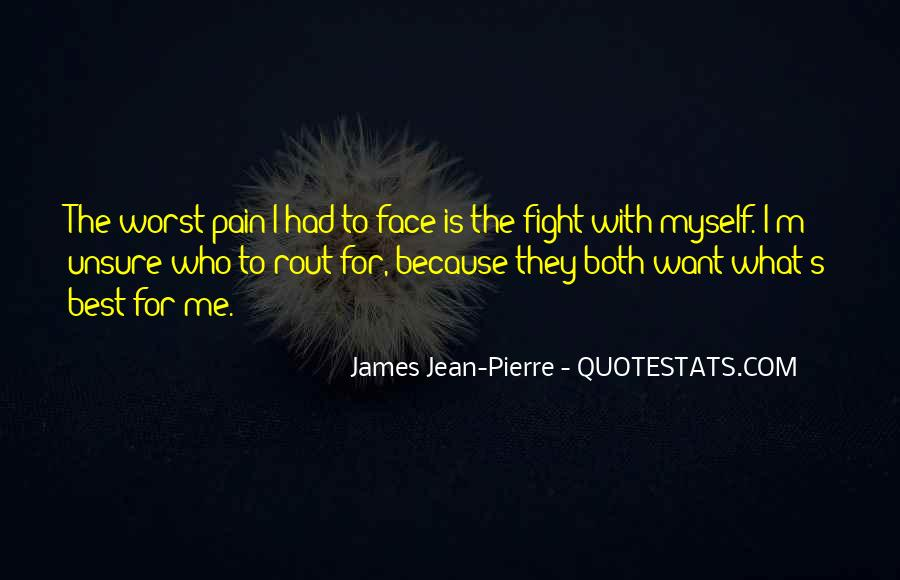 Face The Pain Quotes #743973