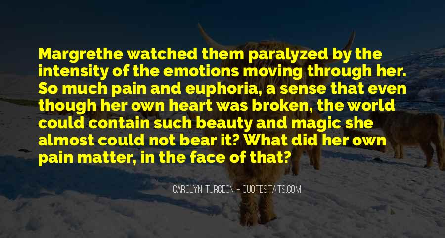 Face The Pain Quotes #804249