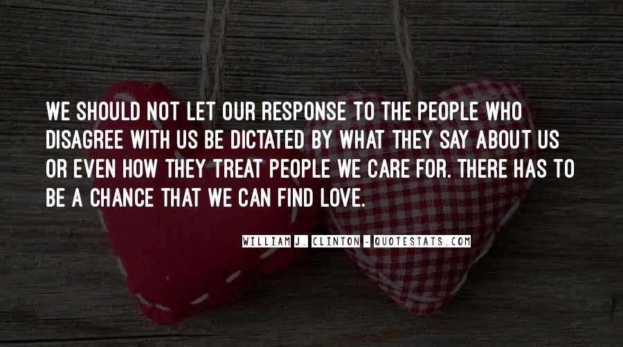Quotes About How To Treat People You Love #1097577