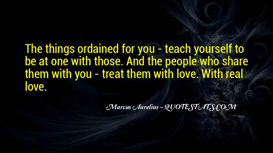 Quotes About How To Treat People You Love #213396