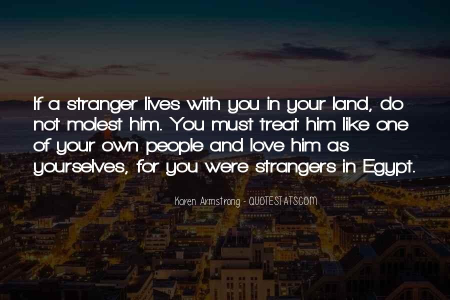 Quotes About How To Treat People You Love #243291