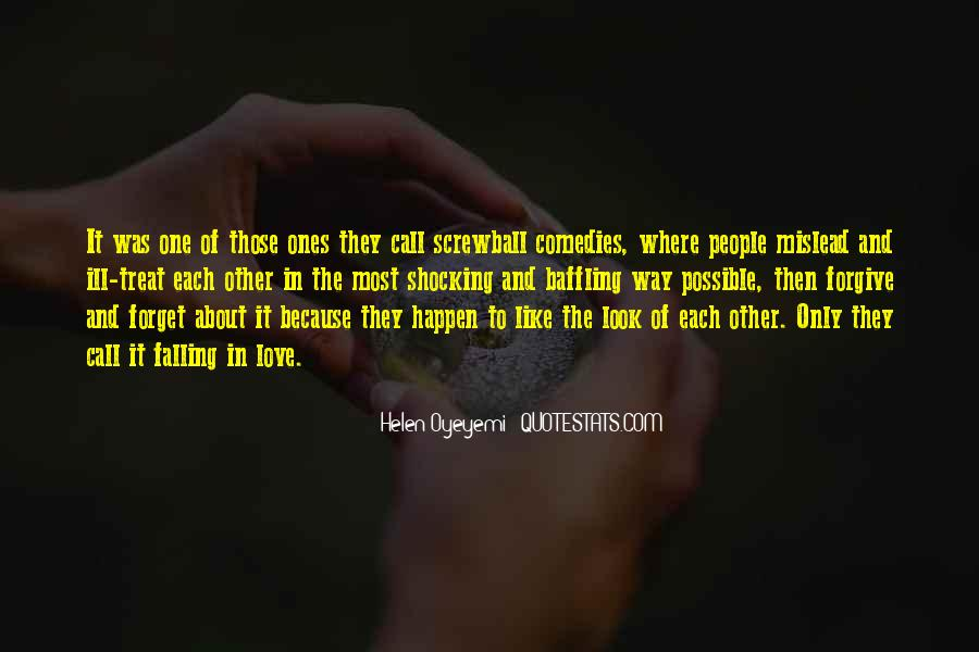 Quotes About How To Treat People You Love #244874