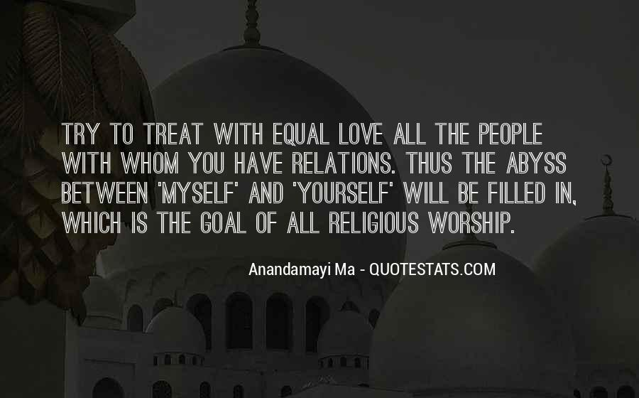 Quotes About How To Treat People You Love #355253