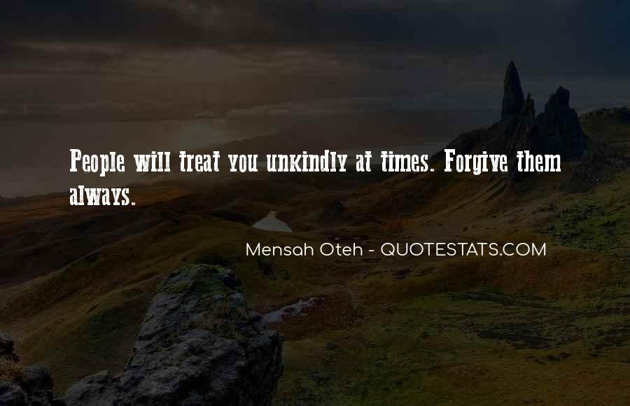 Quotes About How To Treat People You Love #480931