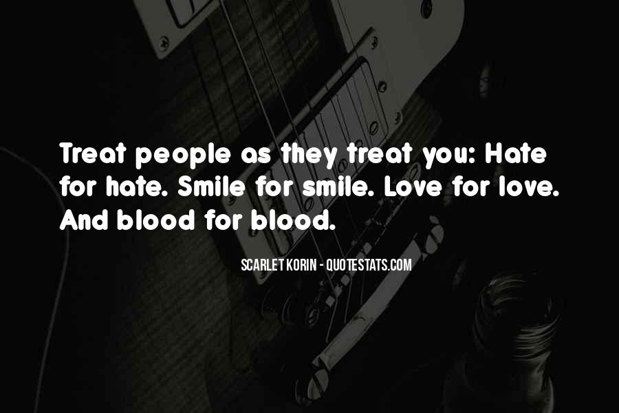 Quotes About How To Treat People You Love #652787