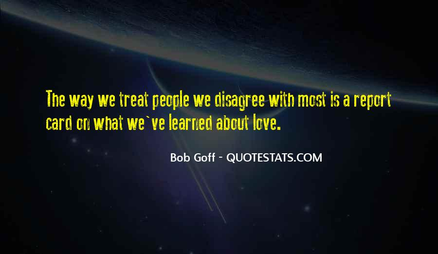 Quotes About How To Treat People You Love #753798