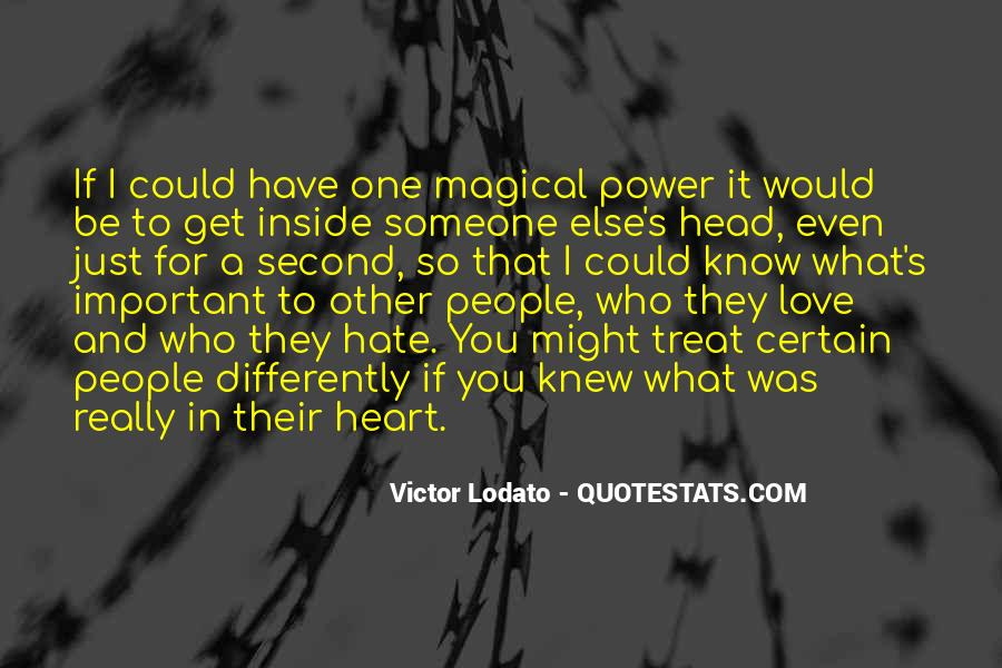 Quotes About How To Treat People You Love #805018
