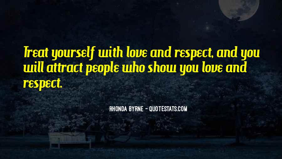 Quotes About How To Treat People You Love #982402