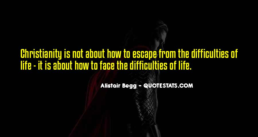 Quotes About How To Face Life #1248112
