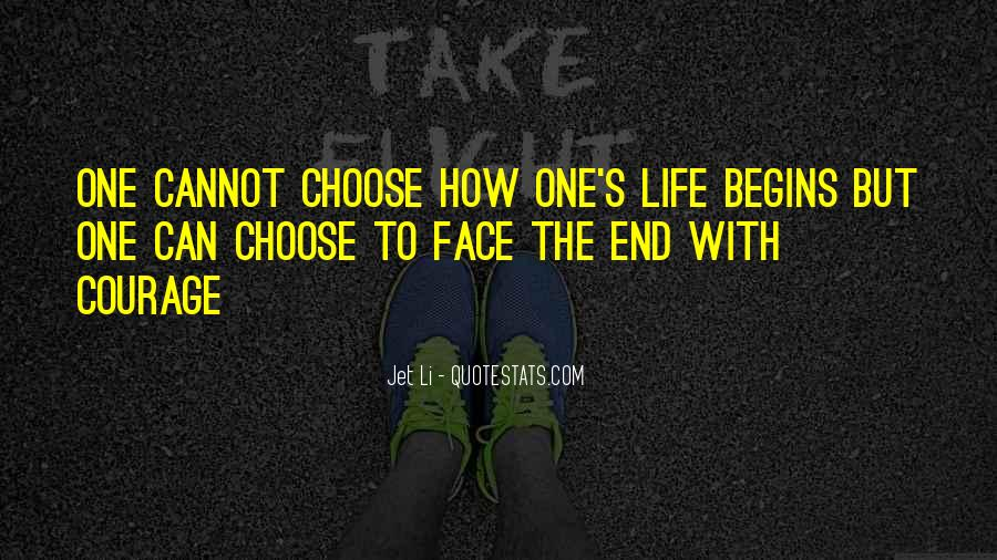 Quotes About How To Face Life #1607320