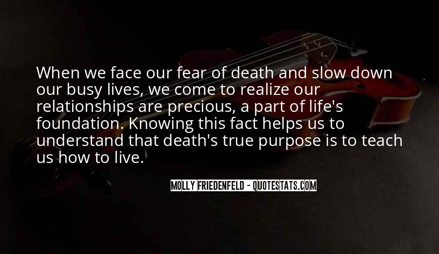 Quotes About How To Face Life #1680699