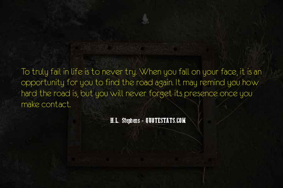 Quotes About How To Face Life #254630