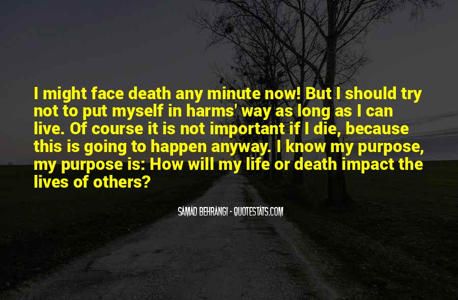 Quotes About How To Face Life #316974