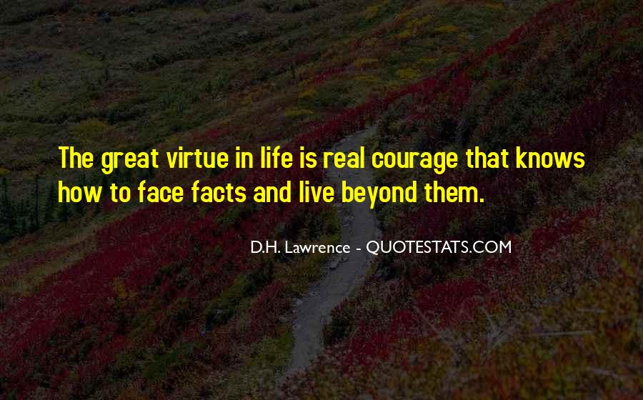 Quotes About How To Face Life #653314