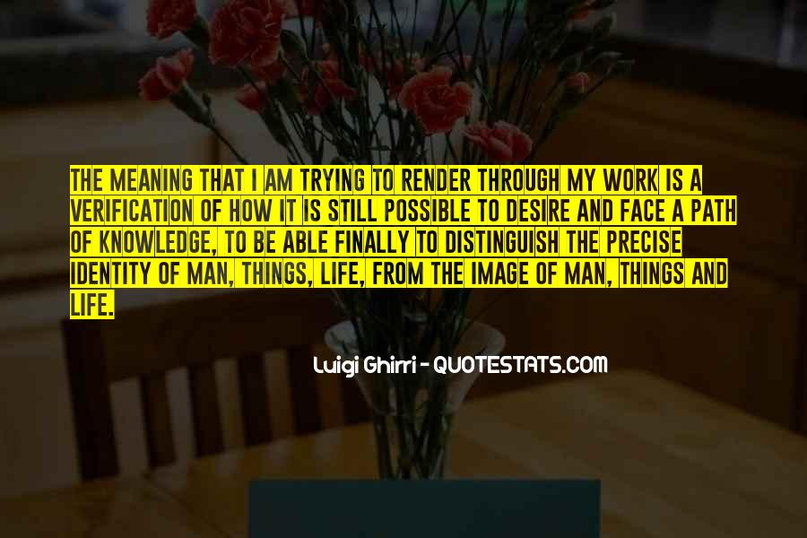 Quotes About How To Face Life #663502