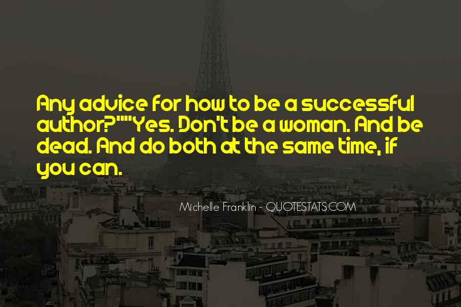 Quotes About How To Be Successful #1320076