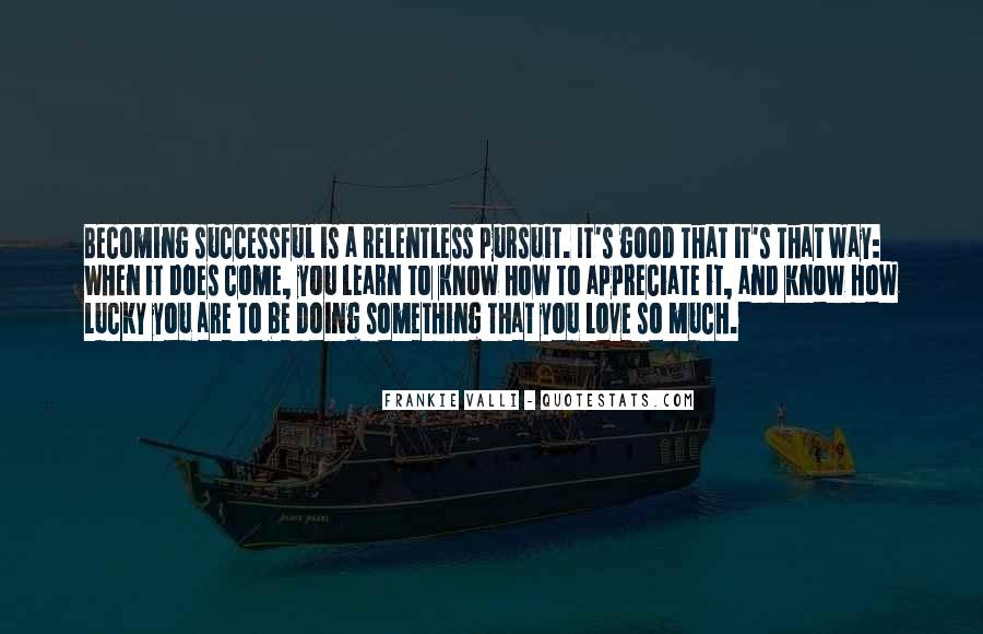 Quotes About How To Be Successful #153597