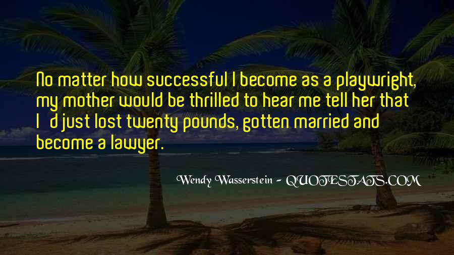 Quotes About How To Be Successful #217234
