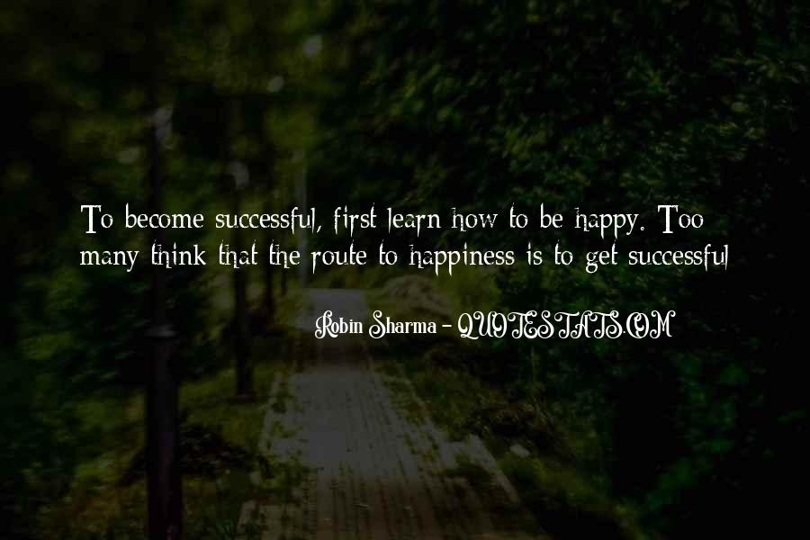 Quotes About How To Be Successful #241513