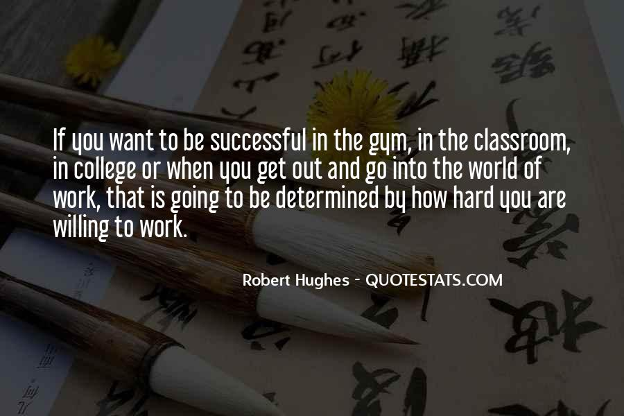 Quotes About How To Be Successful #484199