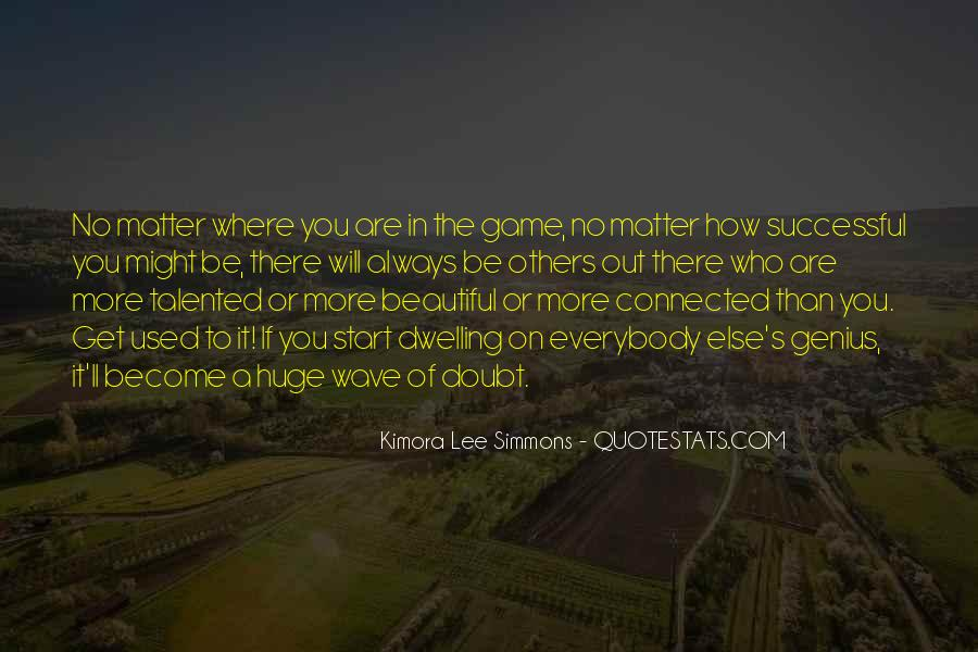 Quotes About How To Be Successful #750416