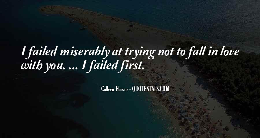 Failed First Love Quotes #1558558