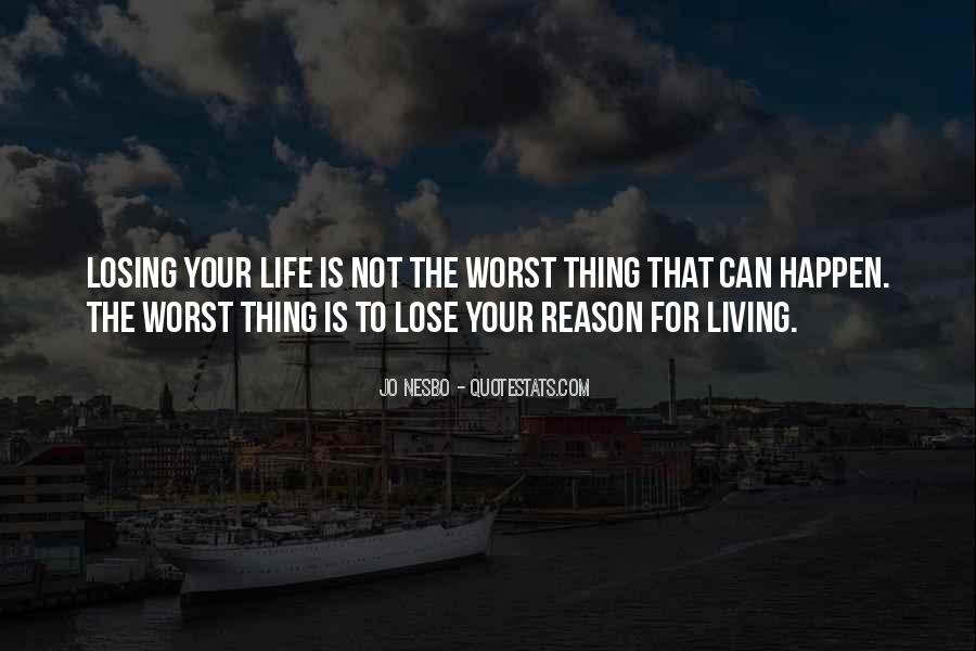 Quotes About How Things Happen For A Reason #182915