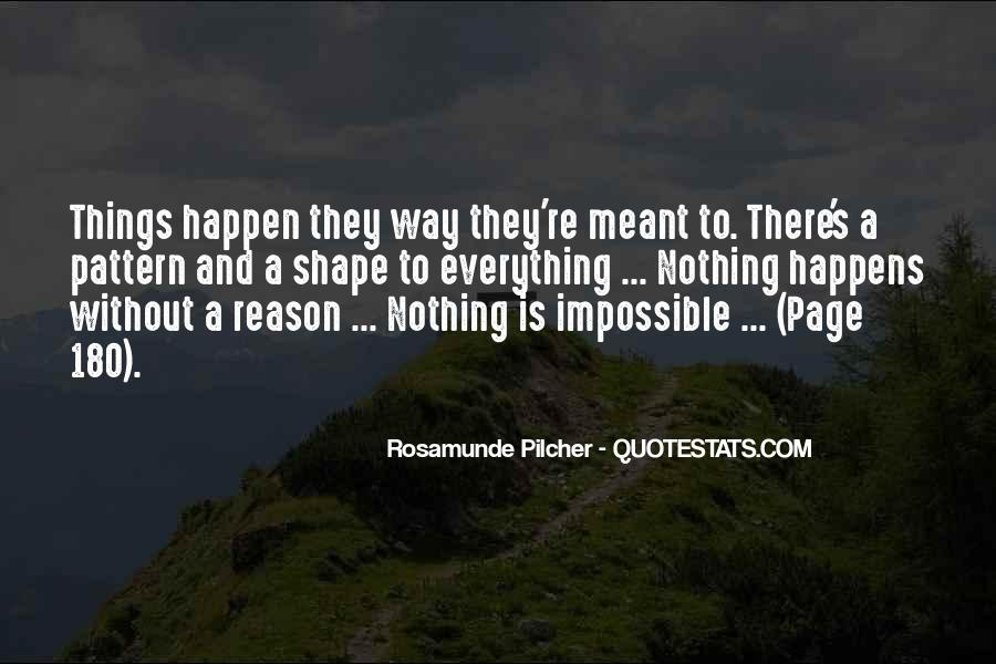 Quotes About How Things Happen For A Reason #82955