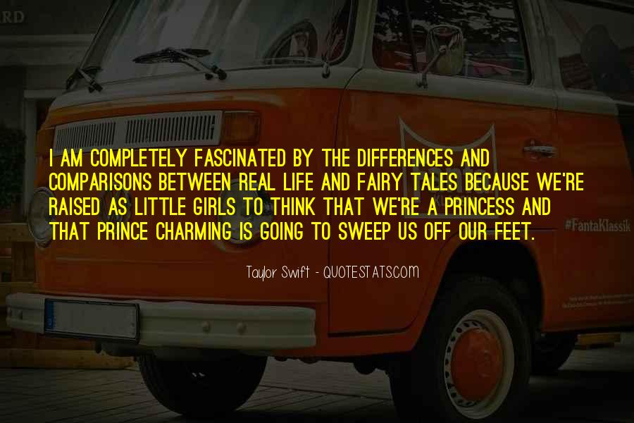 Fairy Tales Are Real Quotes #1074476