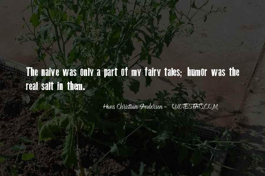 Fairy Tales Are Real Quotes #1405489