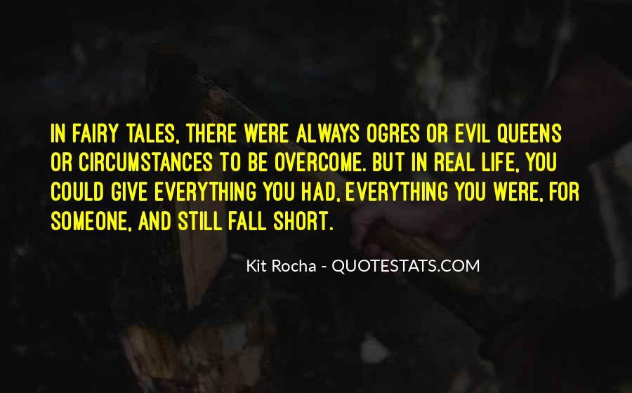 Fairy Tales Are Real Quotes #1514684