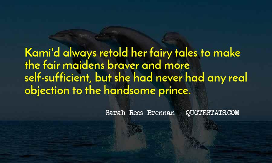 Fairy Tales Are Real Quotes #1528004
