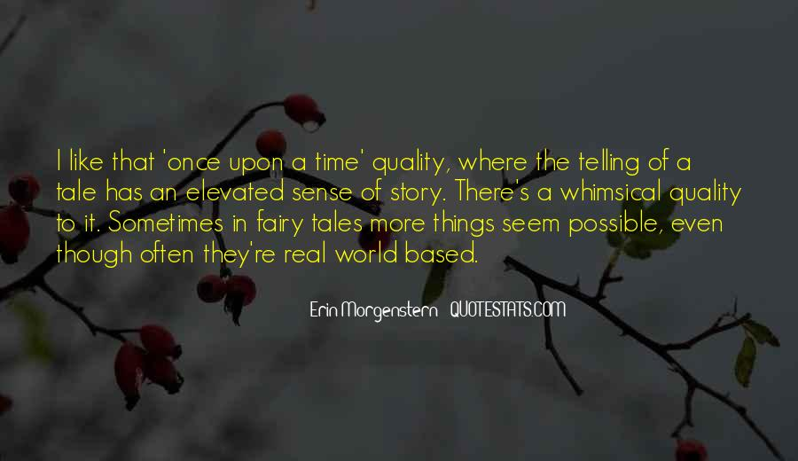 Fairy Tales Are Real Quotes #1733316