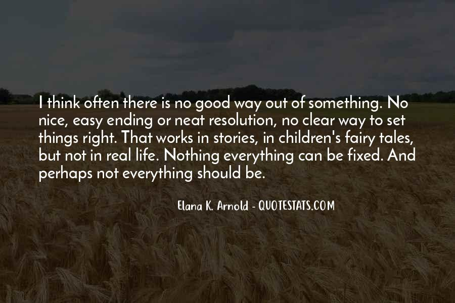 Fairy Tales Are Real Quotes #1810971