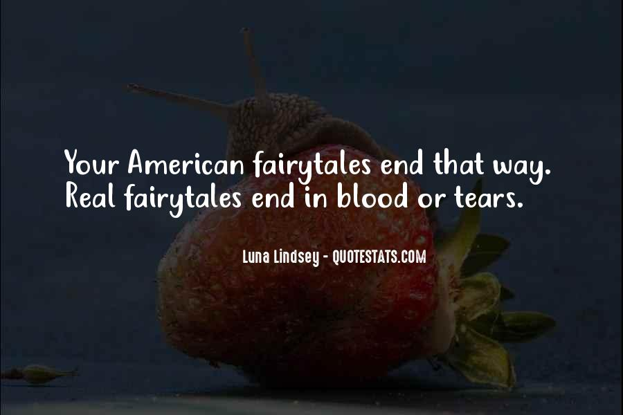Fairy Tales Are Real Quotes #345049