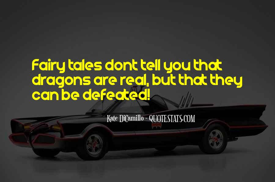 Fairy Tales Are Real Quotes #666492